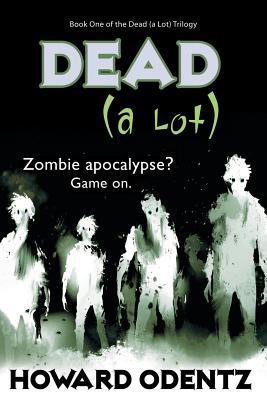 Dead (a Lot) Cover Image