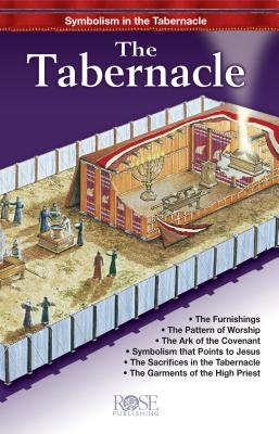 The Tabernacle: Symbolism in the Tabernacle Cover Image