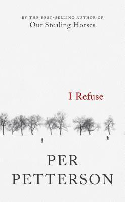 I Refuse: A Novel Cover Image