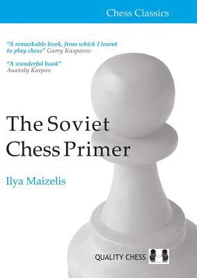 The Soviet Chess Primer (Chess Classics) Cover Image