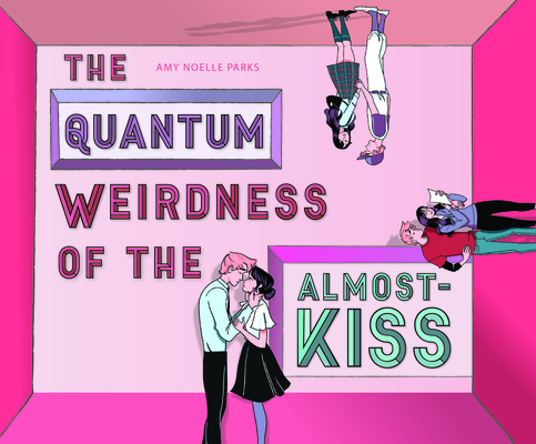Cover for The Quantum Weirdness of the Almost-Kiss