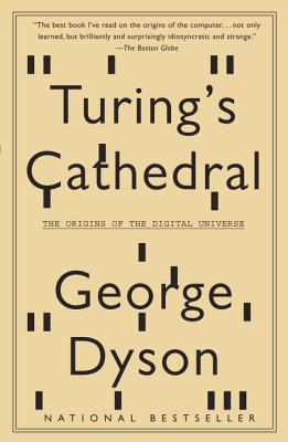 Turing's Cathedral: The Origins of the Digital Universe Cover Image