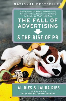 The Fall of Advertising and the Rise of PR Cover