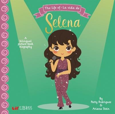 The Life of - La Vida de Selena Cover Image