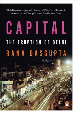 Capital: The Eruption of Delhi Cover Image