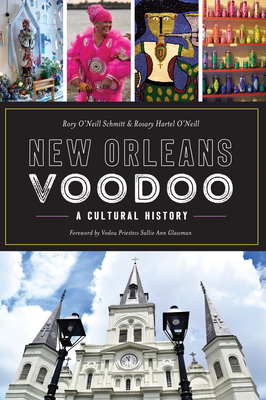 New Orleans Voodoo: A Cultural History Cover Image