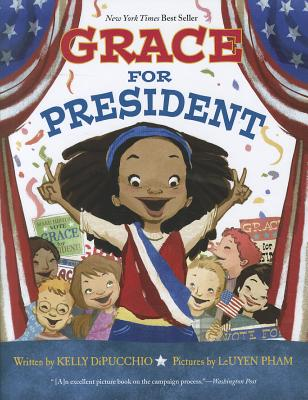 Grace for President (Grace Series #1) Cover Image