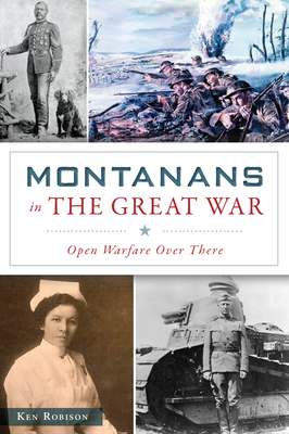 Montanans in the Great War: Open Warfare Over There Cover Image