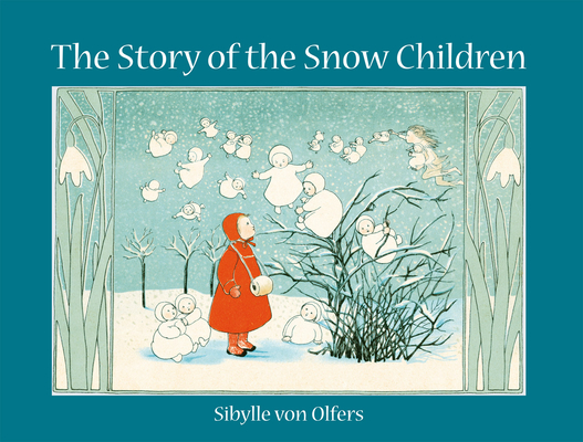 The Story of the Snow Children Cover