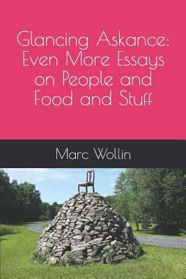 Glancing Askance: Even More Essays on People and Food and Stuff Cover Image
