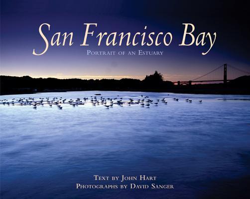 San Francisco Bay: Portrait of an Estuary Cover Image