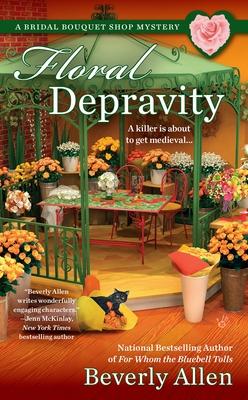 Floral Depravity (A Bridal Bouquet Shop Mystery #3) Cover Image