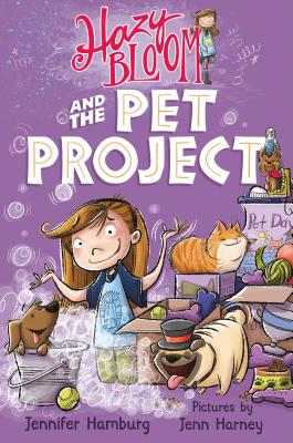 Cover for Hazy Bloom and the Pet Project