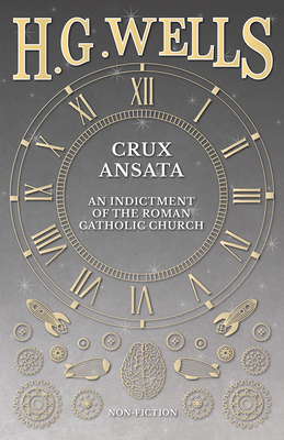 Crux Ansata - An Indictment of the Roman Catholic Church Cover Image