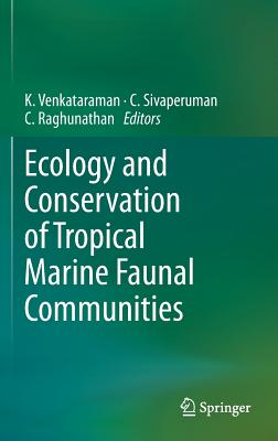 Ecology and Conservation of Tropical Marine Faunal Communities Cover Image