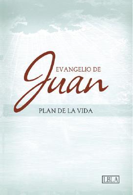 LBLA Evangelio de Juan - Plan de la Vida Cover