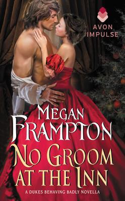 No Groom at the Inn: A Dukes Behaving Badly Novella Cover Image