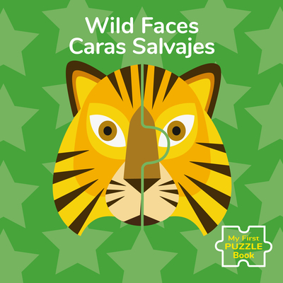 Wild Faces/Caras Salvajes Cover Image
