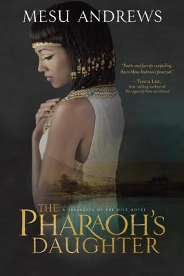 The Pharaoh's Daughter: A Treasures of the Nile Novel Cover Image