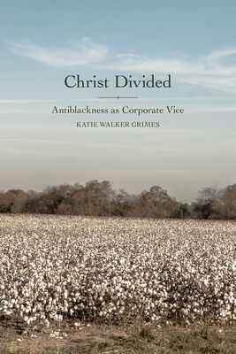 Christ Divided: Antiblackness as Corporate Vice Cover Image