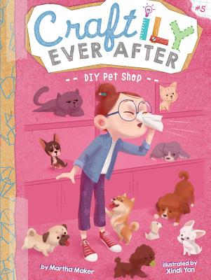 DIY Pet Shop (Craftily Ever After #5) Cover Image