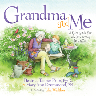 Grandma and Me: A Kid's Guide for Alzheimer's and Dementia Cover Image