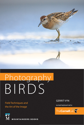 Photography Birds: Field Techniques and the Art of the Image Cover Image