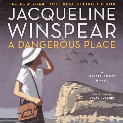 A Dangerous Place: A Maisie Dobbs Novel (Maisie Dobbs Mysteries #11) Cover Image