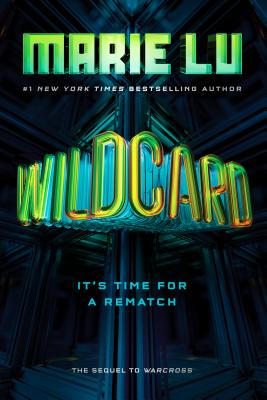 Wildcard (Warcross #2) by Marie Lu