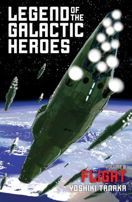 Legend of the Galactic Heroes, Vol. 6: Flight Cover Image