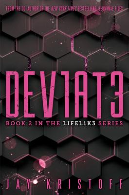 DEV1AT3 (Deviate) (LIFEL1K3 #2) Cover Image