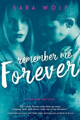 Remember Me Forever (Lovely Vicious #3) Cover Image