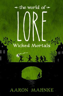 The World of Lore: Wicked Mortals Cover Image
