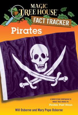 Pirates: A Nonfiction Companion to Magic Tree House #4: Pirates Past Noon (Magic Tree House (R) Fact Tracker #4) Cover Image