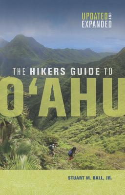 The Hikers Guide to O'Ahu: Updated and Expanded Cover Image