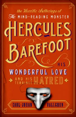 The Horrific Sufferings of the Mind-Reading Monster Hercules Barefoot Cover