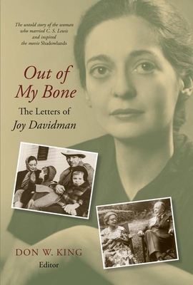 Out of My Bone: The Letters of Joy Davidman Cover Image