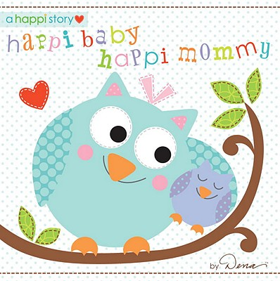 Happi Baby, Happi Mommy Cover Image