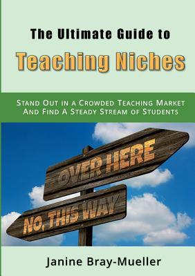 Cover for The Ultimate Guide to Teaching Niches