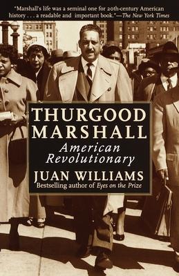 Thurgood Marshall: American Revolutionary Cover Image