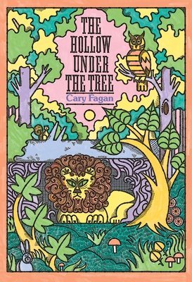 The Hollow Under the Tree by Cary Fagan