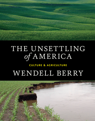 The Unsettling of America: Culture & Agriculture Cover Image