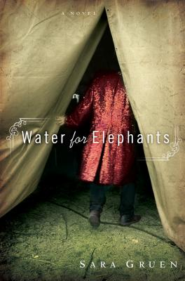 Water for Elephants : A Novel Cover Image