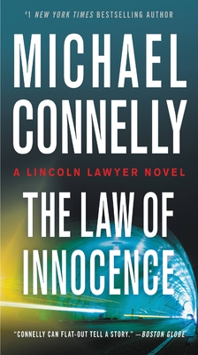 The Law of Innocence (A Lincoln Lawyer Novel #6) Cover Image
