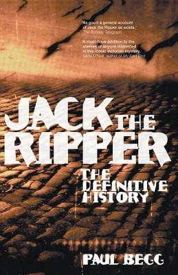 Jack the Ripper: The Definitive History Cover Image