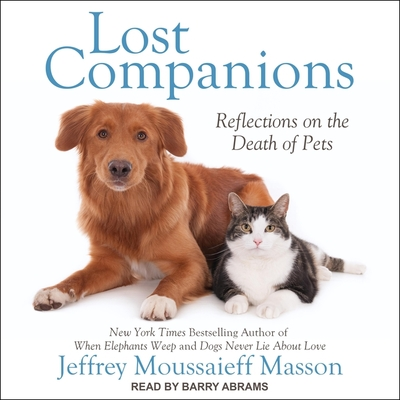 Lost Companions Lib/E: Reflections on the Death of Pets Cover Image