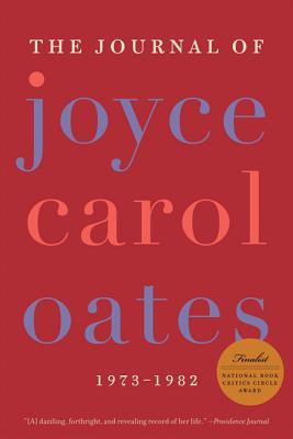 The Journal of Joyce Carol Oates: 1973-1982 Cover Image