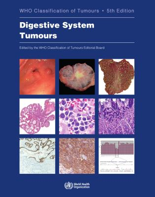 Digestive System Tumours: Who Classification of Tumours Cover Image