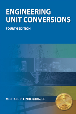 PPI Engineering Unit Conversions, 4th Edition – A Comprehensive Guide to Understanding Conversions and PE Metrics cover