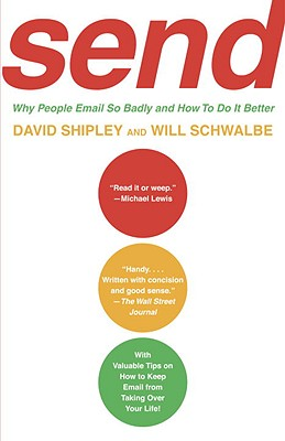 Send: Why People Email So Badly and How to Do It Better Cover Image